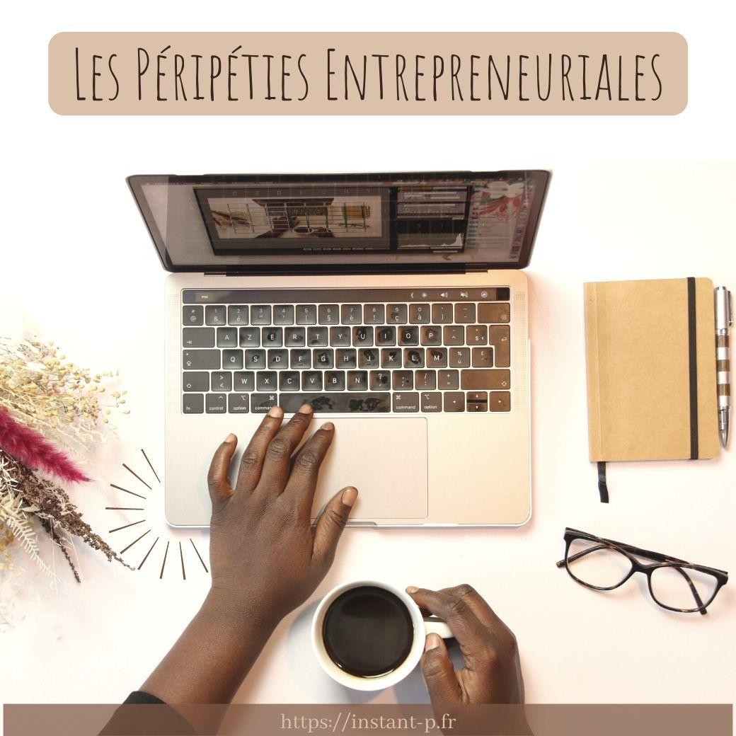 Podcast les péripéties entrepreneuriales