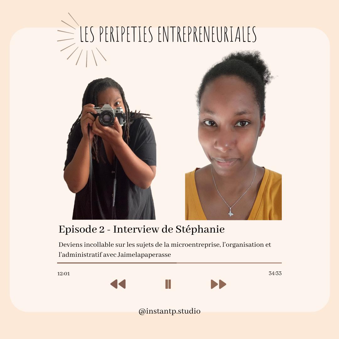 Stéphanie, spécialiste en création et gestion d'entreprise. Interview pour le podcast