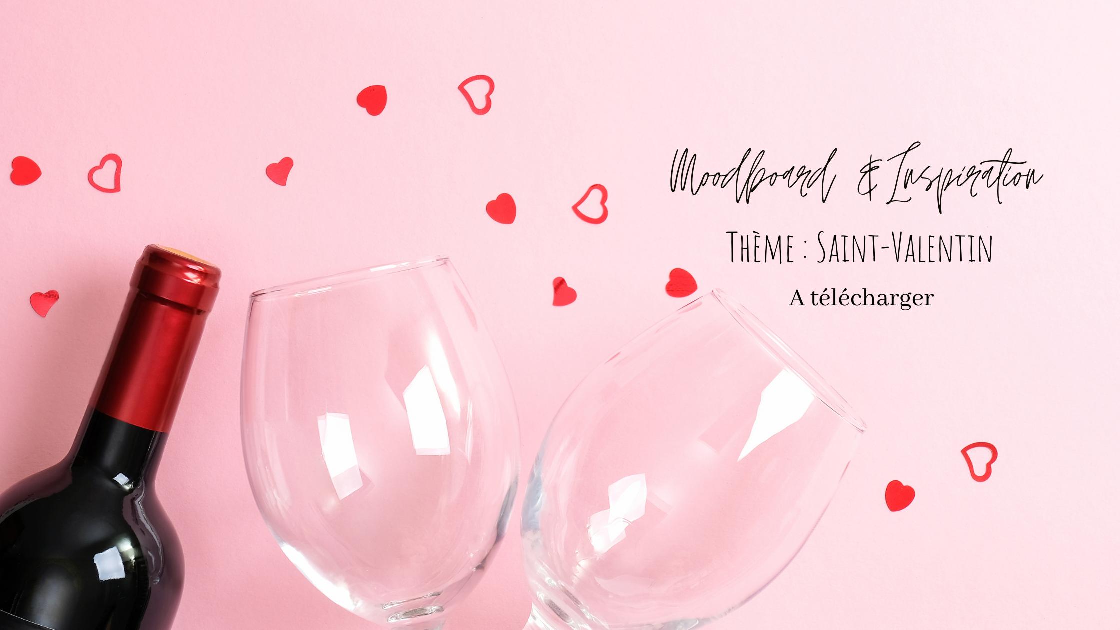 Moodboard & Inspiration - Saint Valentin